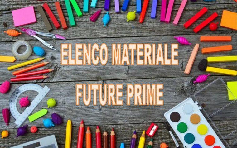 ELENCO MATERIALE FUTURE CLASSI PRIME